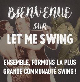 Let Me Swing : Communauté Lindy Hop