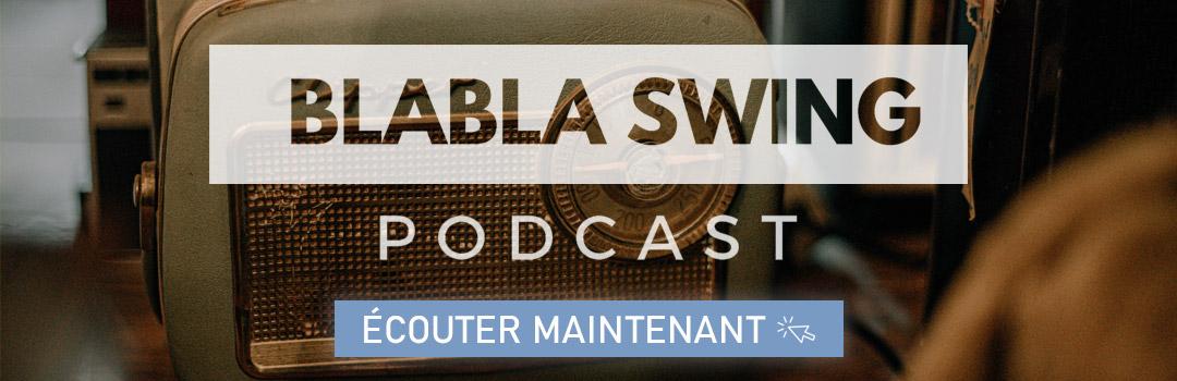 Podcast Lindy Hop Blabla Swing