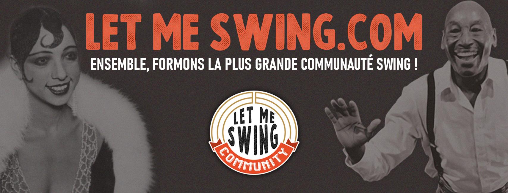 bannière Let Me Swing, La communauté Lindy Hop
